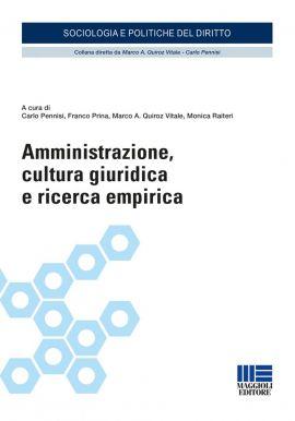 Amministrazione, cultura giuridica e ricerca empirica.