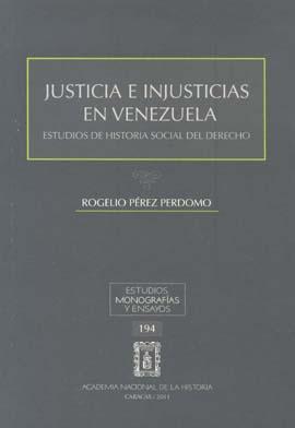Justicia e injusticias en Venezuela