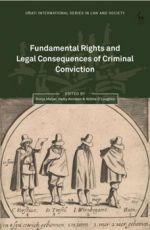 Fundamental Rights and Legal Consequences of Criminal Conviction.